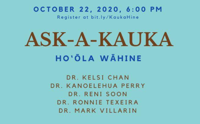 ASK-A-KAUKA – Ho'ola Wahine – Oct 22, 2020, 6:00 PM